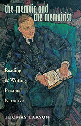 9780804011013: The Memoir and the Memoirist: Reading and Writing Personal Narrative