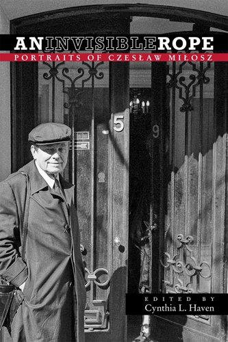 9780804011334: An Invisible Rope: Portraits of Czeslaw Milosz