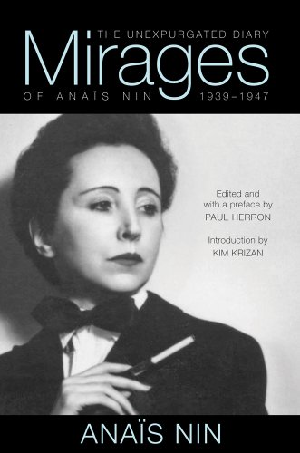 9780804011464: Mirages: The Unexpurgated Diary of Anais Nin, 1939-1947