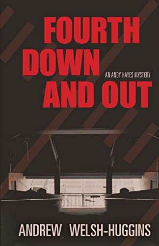 9780804011532: Fourth Down and Out: An Andy Hayes Mystery (Andy Hayes Mysteries)