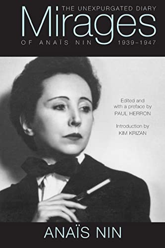 9780804011655: Mirages: The Unexpurgated Diary of Anais Nin, 1939-1947