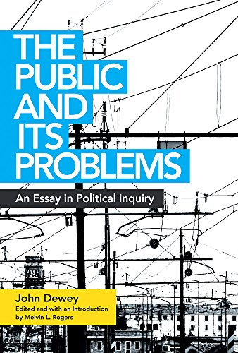 9780804011662: The Public and Its Problems: An Essay in Political Inquiry