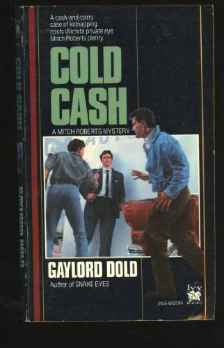 Cold Cash: Dold, Gaylord