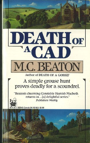Death of a Cad (Hamish Macbeth Mysteries,: Beaton, M.C.