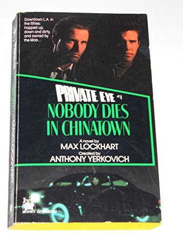 9780804102728: Nobody Dies in Chinatown (Private Eye)