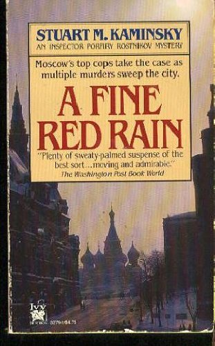 A Fine Red Rain: Kaminsky, Stuart M.
