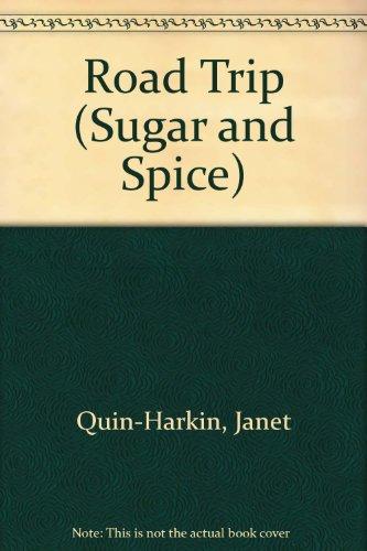 ROADTRIP - #18 (Sugar and Spice): Quin-Harkin, Janet