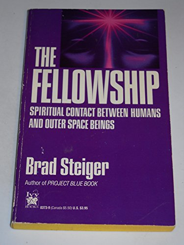 9780804103732: Fellowship: Spiritual Contact Between Humans and Outer Space Beings