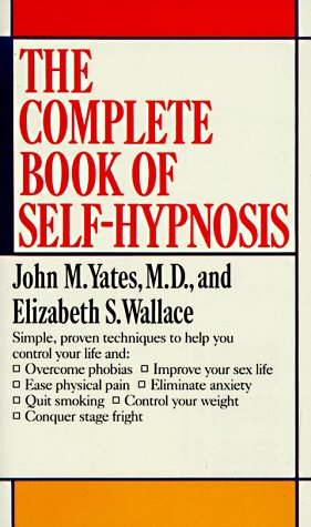 9780804104098: Complete Book of Self-Hypnosis