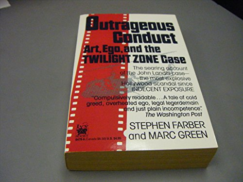 9780804104784: Outrageous Conduct: Art, Ego, the Twilight Zone Case