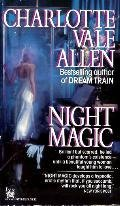 Night Magic: Allen, Charlotte Vale