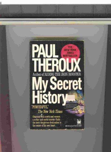 My Secret History: Theroux, Paul