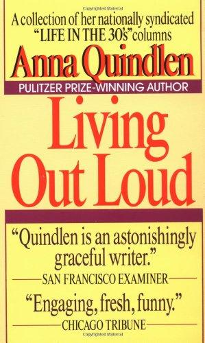 Living Out Loud: Quindlen, Anna