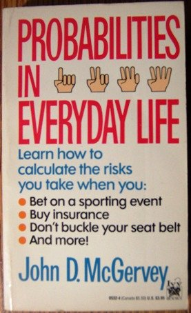 9780804105323: Probabilities in Everyday Life