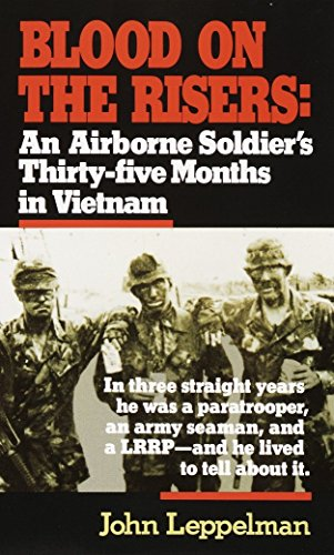 9780804105620: Blood on the Risers: An Airborne Soldier's Thirty-Five Months in Vietnam