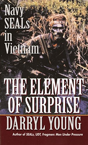9780804105811: The Element of Surprise: Navy Seals in Vietnam