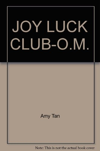 Joy Luck Club-O.M. (0804106428) by Amy Tan