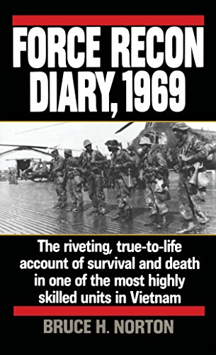 9780804106719: Force Recon Diary, 1969: The Riveting, True-to-Life Account of Survival and Death in One of the Most Highly Skilled Units in Vietnam
