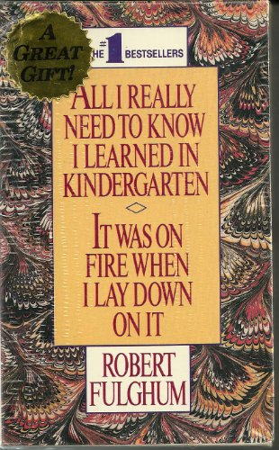 9780804107082: All I Really Need to Know I Learned in Kindergarten/It Was on Fire When I Lay Down on It