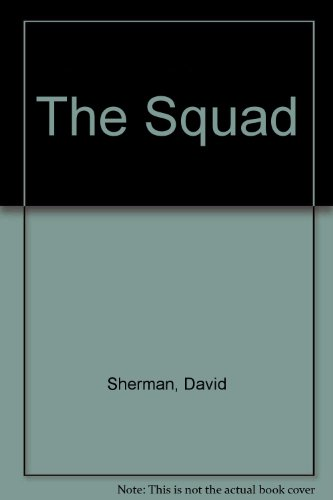 The Squad (0804107270) by David Sherman