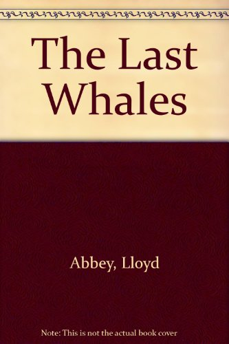 9780804107471: The Last Whales