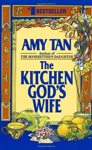 The Kitchen God's Wife: Tan, Amy