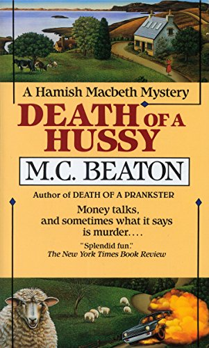 9780804107686: Death of a Hussy (Hamish Macbeth Mystery)