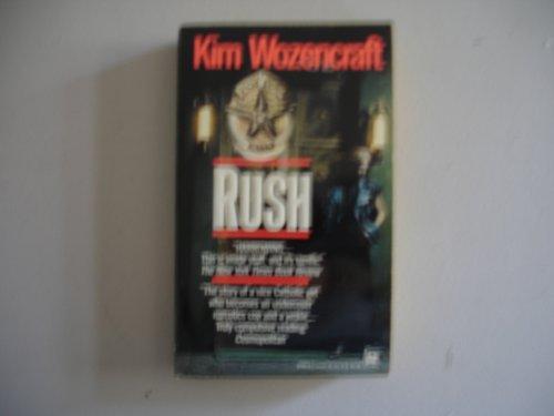 Rush: Wozencraft, Kim