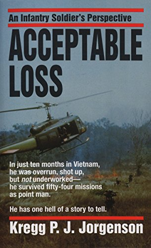 9780804107921: Acceptable Loss: An Infantry Soldier's Perspective