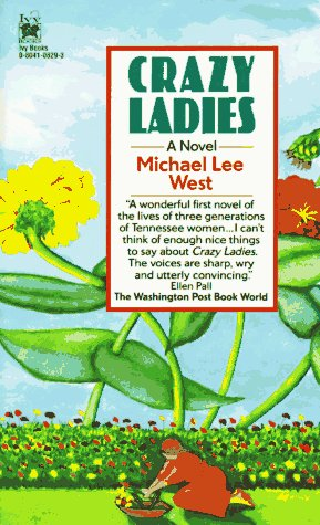 Crazy Ladies: West, Michael Lee