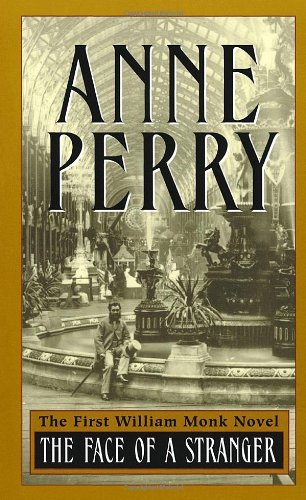 The Face of a Stranger (William Monk: Perry, Anne