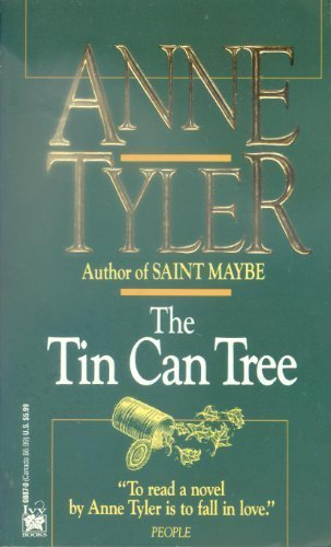 The Tin Can Tree: Anne Tyler