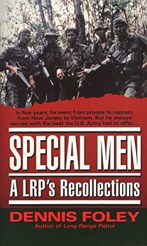 Special Men: An LRP's Recollections 9780804109154 Throughout his several tours of Vietnam, Dennis Foley served with America's finest warriors -- men like David Hackworth, the nation's mo