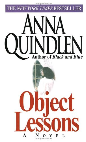 Object Lessons: Quindlen, Anna