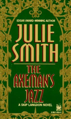 9780804109543: The Axeman's Jazz: A Skip Langdon Novel (Skip Langdon Novels)