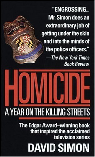 9780804109994: Homicide: A Year on the Killing Streets