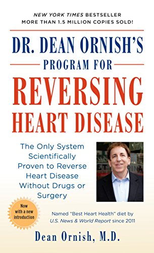 9780804110389: Dr. Dean Ornish's Program for Reversing Heart Disease: The Only System Scientifically Proven to Reverse Heart Disease Without Drugs or Surgery