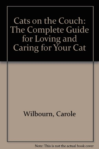 9780804110402: Cats on the Couch: The Complete Guide for Loving and Caring for Your