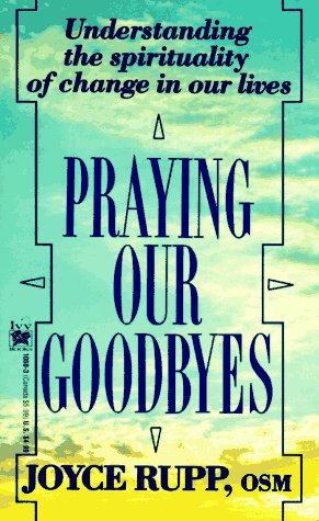 9780804110600: Praying Our Goodbyes