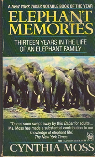 9780804110891: Elephant Memories: Thirteen Years in the Life of an Elephant Family