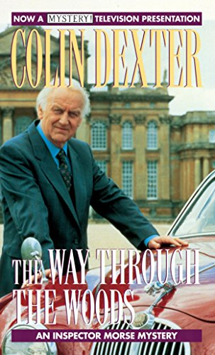 The Way Through the Woods (Inspector Morse): Dexter, Colin