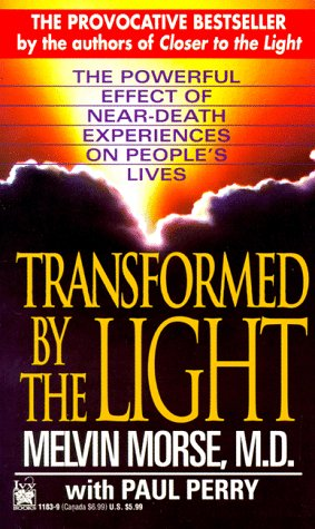 9780804111836: Transformed By The Light: The Powerful Effect Of Near-death Experiences On People's Lives
