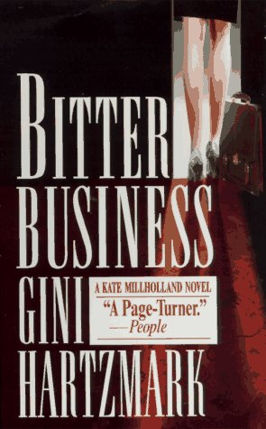 9780804112413: Bitter Business