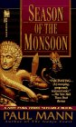 Season of the Monsoon: Mann, Paul