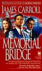 Memorial Bridge: Carroll, James