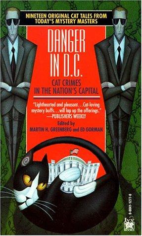 Danger in D. C. : The President's: Greenberg, Martin H.