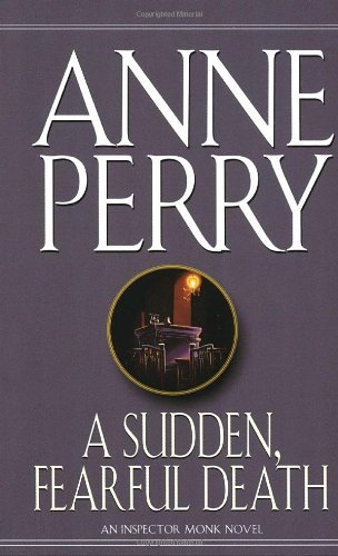 A Sudden, Fearful Death: Perry, Anne