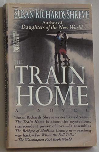 Train Home: Shreve, Susan