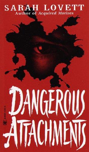 9780804112970: Dangerous Attachments
