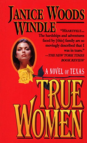True Women: Windle, Janice Woods